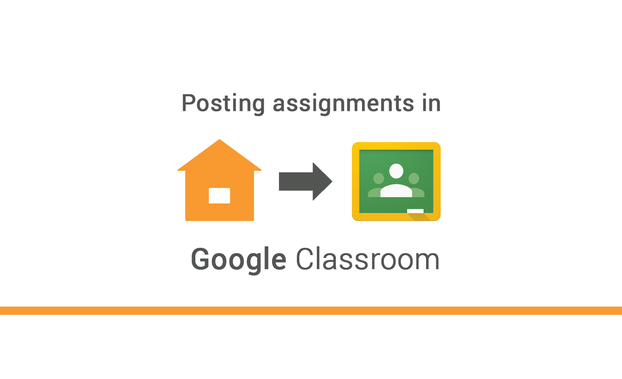 Posting assignments in Google Classroom